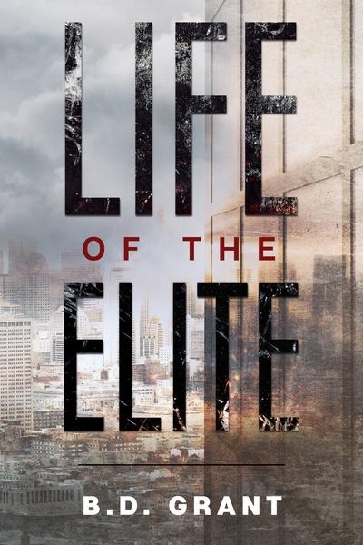 Life of the Elite