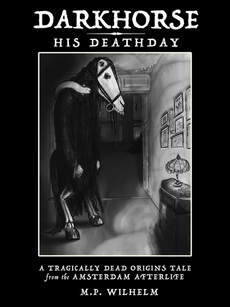 Darkhorse: His Deathday