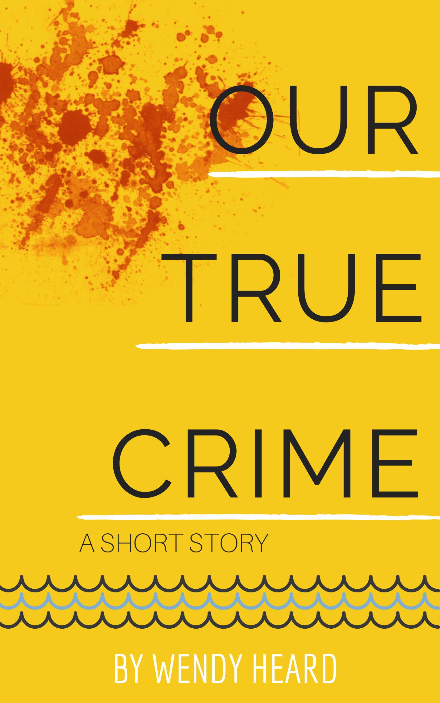 Copy-of-OUR-TRUE-CRIME
