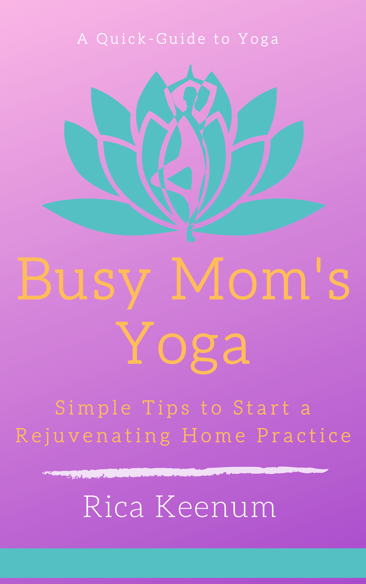 Busy-Moms-Yoga-Guide-1.png