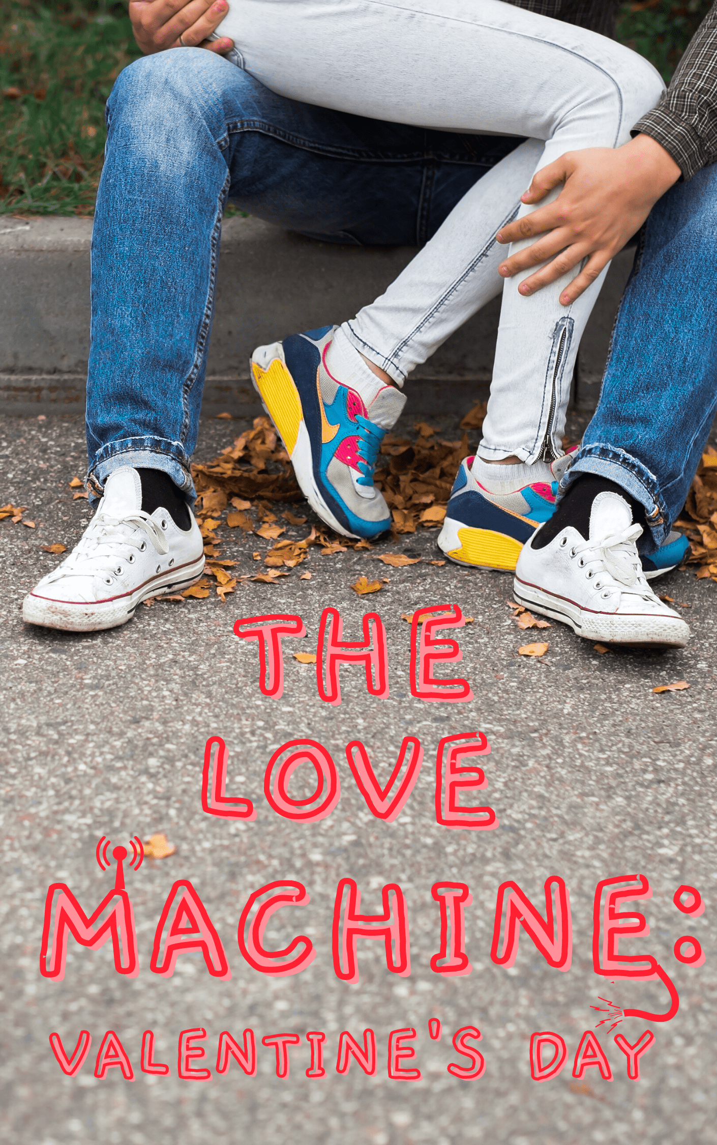 The-Love-Machine.Valentines-Day.cover_.png